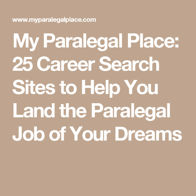 My Paralegal Place  Career Search Sites To Help You Land The