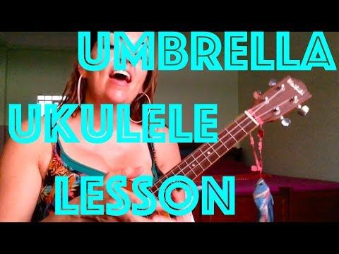 How To Play Umbrella Rihanna Easy Ukulele Lesson Chords Strum