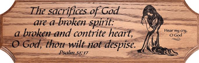 Psalm 51:17 (NKJV) 17 The sacrifices of God are a broken spirit, A broken  and a contrite heart— These, O God, You will not desp… | Broken spirit,  Psalms, Repentance