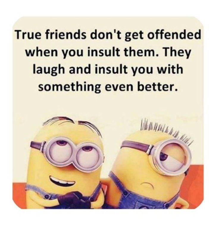 Minions Quotes Top 370 Funny Quotes With Pictures Sayings 42 Funny Minion Quotes Sarcastic Quotes Funny Friends Quotes Funny