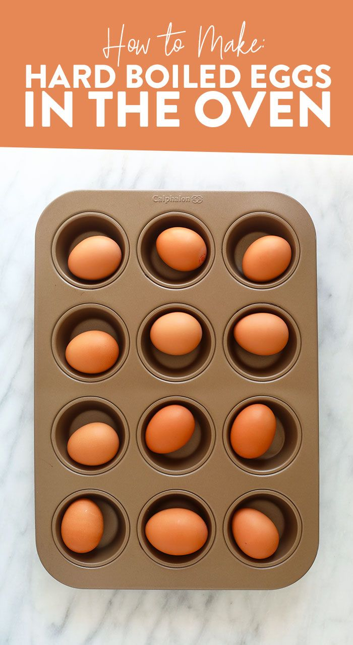 Easy Hard Boiled Eggs in the Oven - Fit Foodie Finds
