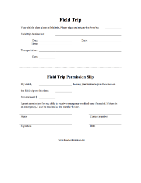 A field trip permission form, in which the teacher writes in the ...