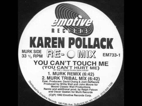Karen Pollack - You Can't Touch Me (You Can't Hurt Me) (Murk Remix) 1992