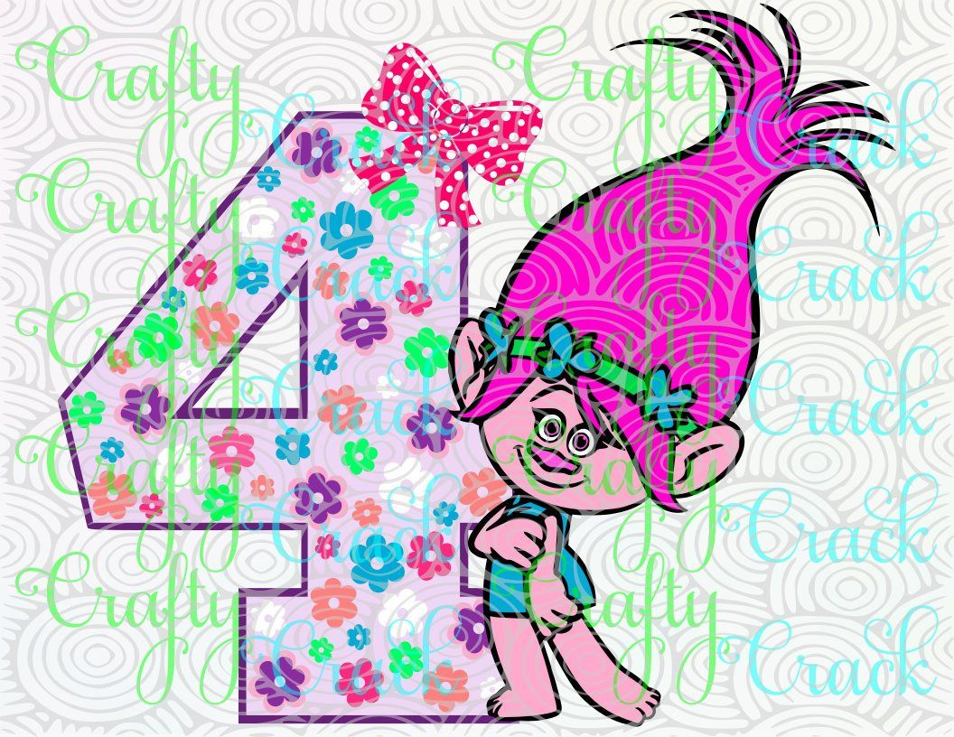 4th Birthday Poppy Trolls SVG, DXF, PNG   Digital Download For Silhouette  Studio,