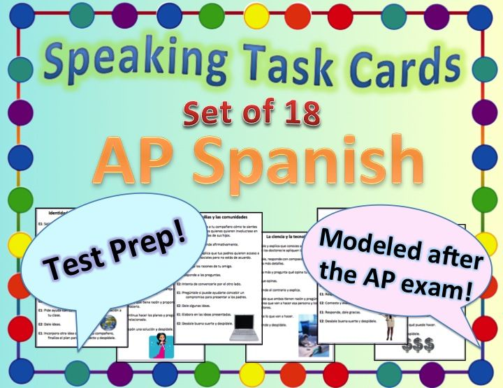Ap Spanish Speaking Task Cards Ipa With Images Ap Spanish How