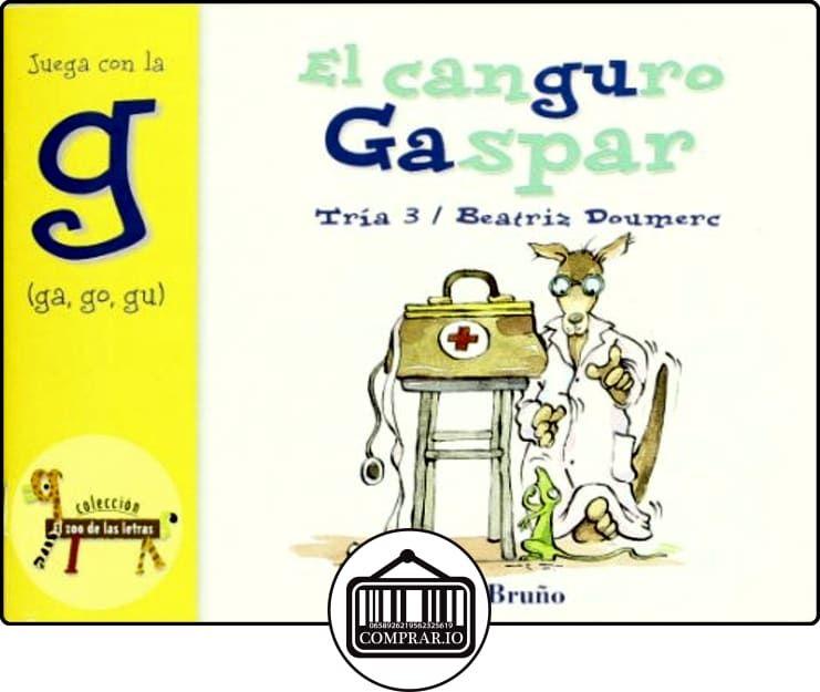 El Canguro Gaspar Juega Con La G Ga Go Gu Castellano A Partir De 3 Años Libros Libros Infantiles Pdf Cuentos Para Niños Gratis Cuentos Infantiles Pdf