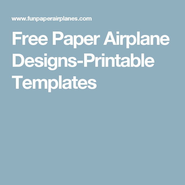 Free Paper Airplane DesignsPrintable Templates  Cycle