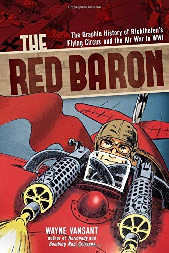 Red Baron: Graphic Novel of Richthofen's Flying Circus and the Air War in WWI - Northwoods Press