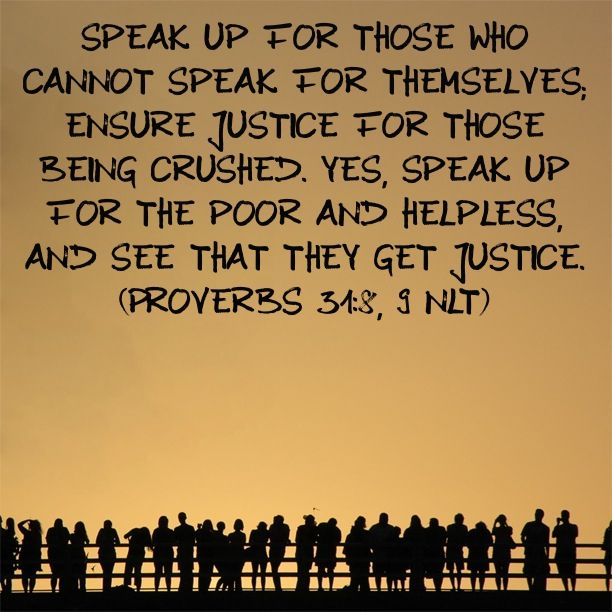 Ordinaire Bible Verse: Proverbs 31:8 9. Absolutely Everyone Is Important To God