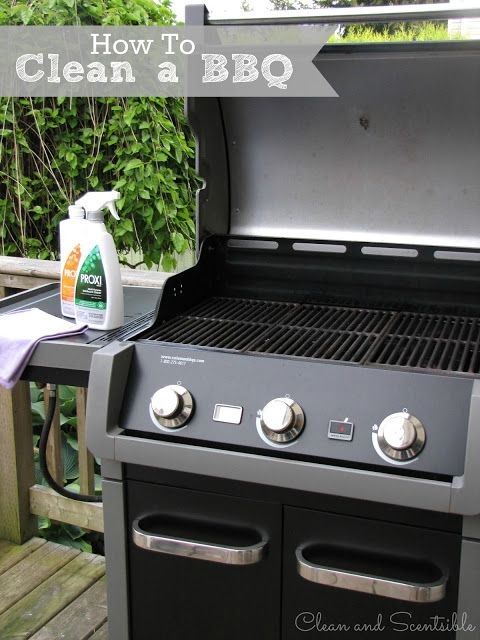 Clean & Scentsible: How to Clean Your BBQ