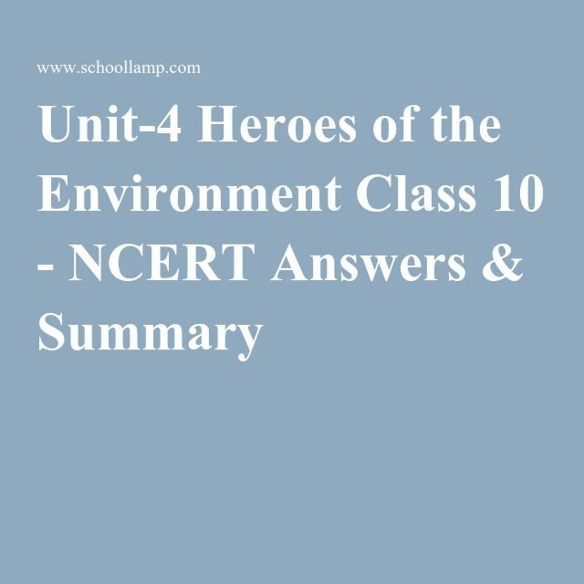 Unit 4 heroes of the environment class 10 ncert answers summary unit 4 heroes of the environment class 10 ncert answers summary fandeluxe Choice Image