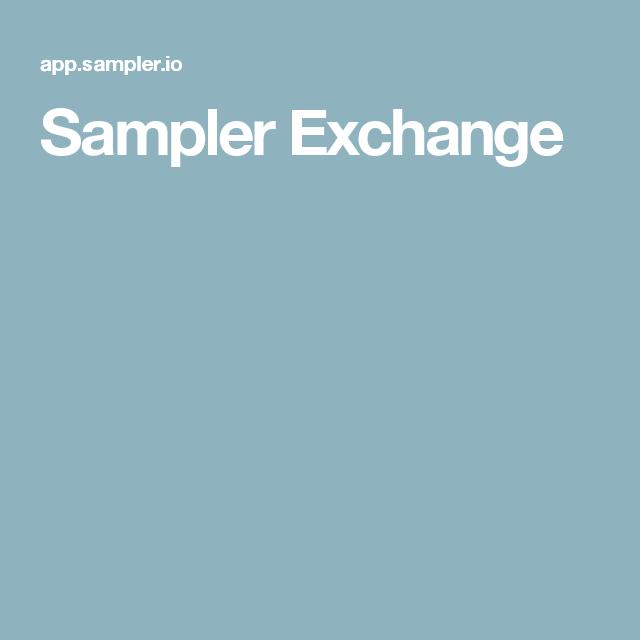 Sampler Exchange