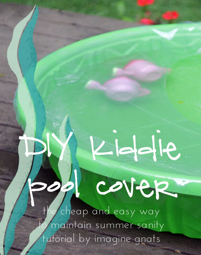 Diy Kiddie Pool Cover Imagine Gnats Plastic Kids Pool Pool Cover Kiddie Pool
