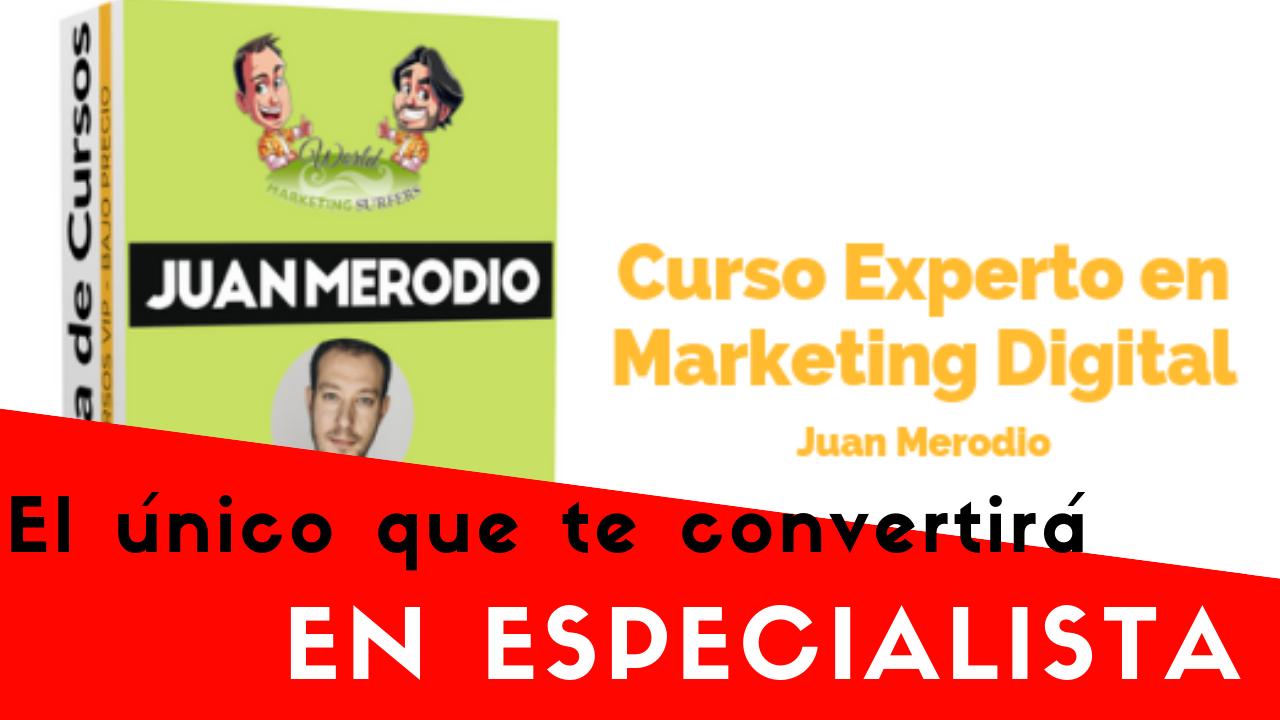 Curso Experto En Marketing Digital De Juan Merodio Opiniones Marketing Digital Whatsapp Marketing Marketing