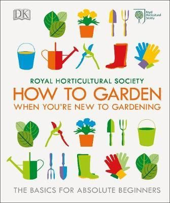 Rhs How To Garden When You Re New To Gardening Personal Wishlist