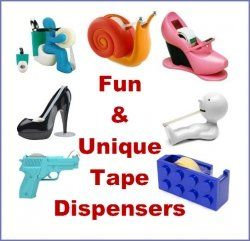 Say good-bye to your boring desk tape dispenser and hello to these fun tape dispensers!    See all novelty tape dispensers here    There are a LOT...