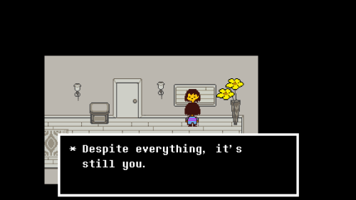 screenshot of the undertale line 'Despite everything, it's still you.'