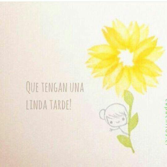 Linda Tarde Frases De Buenas Tardes Linda Tarde Frases Frases