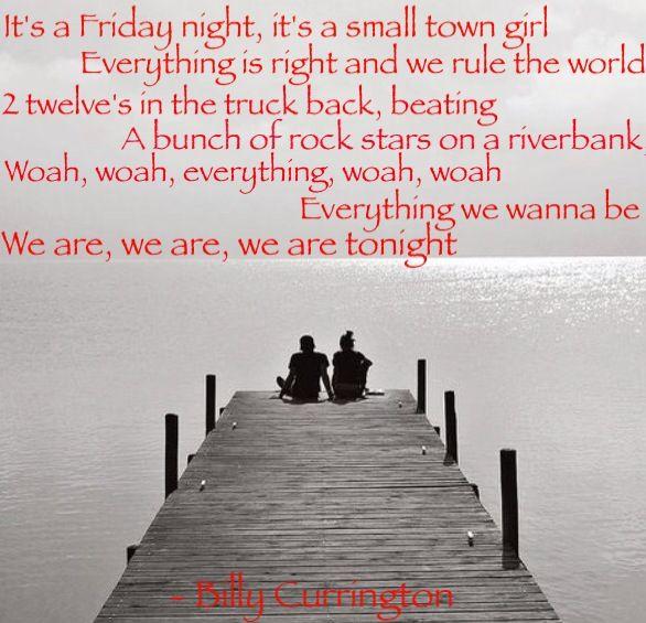 We Are Tonight Billy Currington Lyrics Pinterest Lyrics Songs