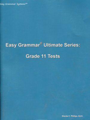 Easy Grammar Ultimate Series: Grade 11 Student Test Booklet