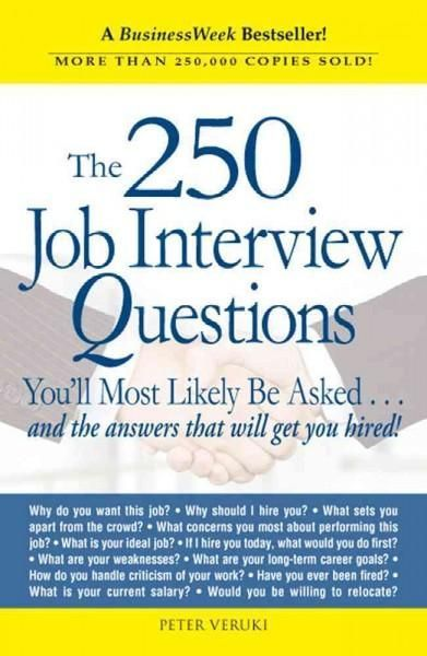The 250 Job Interview Questions Youu0027ll Most Likely Be Askedand - why should i hire you