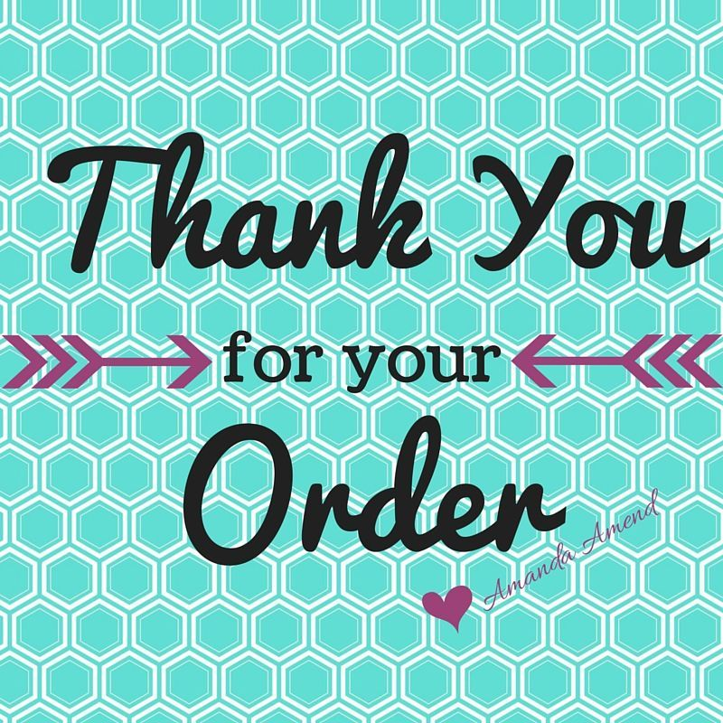Thank You For Your Order I Appreciate You Thirty One