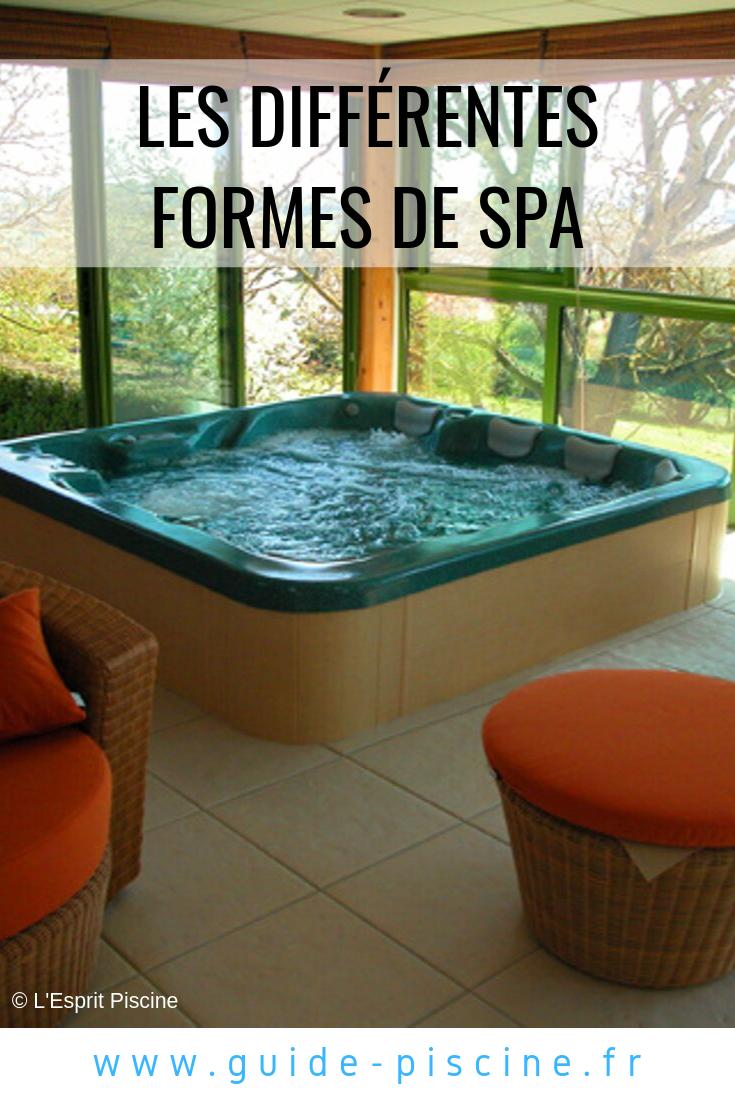 Les Differentes Formes De Spa Spa Piscine Spa De Nage