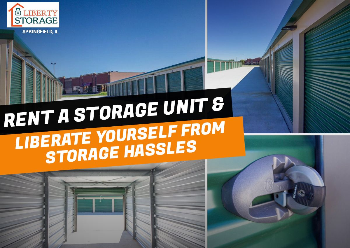 Rent A Storage Unit Liberate Yourself From Storage Hassles Storage Unit The Unit Storage