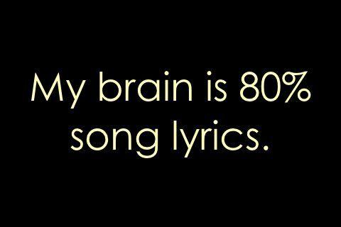 my brain is 80 song lyrics #brain #lyrics