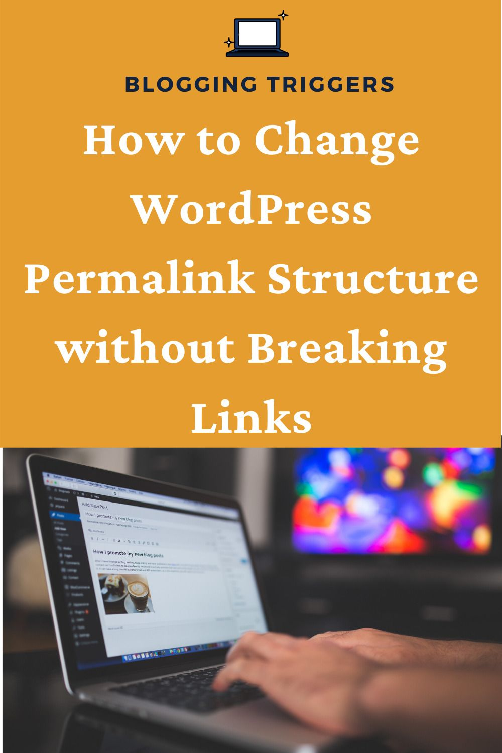 How To Change WordPress Permalink Structure Without