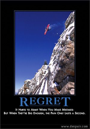 Regret Demotivational Posters Motivational Posters Funny Pictures