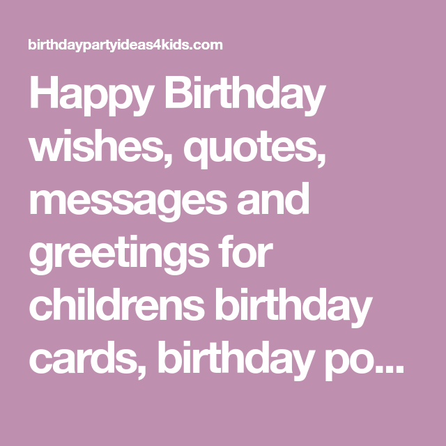 Happy Birthday Wishes Quotes Messages And Greetings For Childrens Birthday Car Happy Birthday Quotes Funny Happy Birthday Funny Ecards Birthday Wishes Quotes
