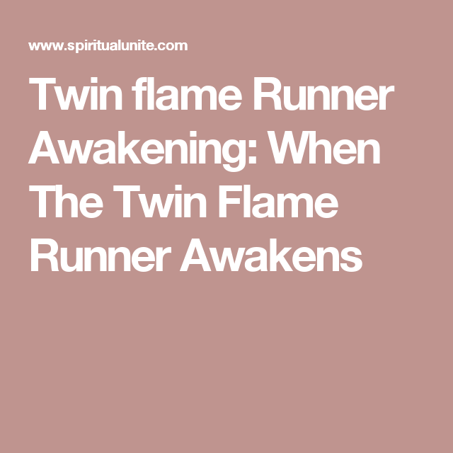 When The Twin Flame Runner Awakens | Twin Flame Love | Twin