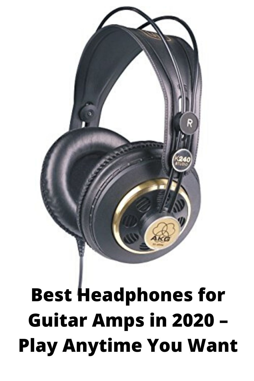 Best Headphones For Guitar Amps In 2020 Play Anytime You Want Headphones Guitar Headphone Amp