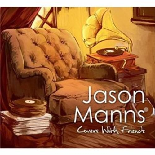 Jason Manns – Covers with Friends album 2016, Jason Manns – Covers with Friends album download, Jason Manns – Covers with Friends album free download, Jason Manns – Covers with Friends download, Jason Manns – Covers with Friends download album, Jason Manns – Covers with Friends download mp3 album, Jason Manns – Covers with Friends download zip, Jason Manns – Covers with Friends FULL ALBUM, Jason Manns – Covers with Friends gratuit, Jason Manns – Covers wit