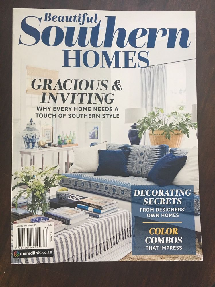 Beautiful Southern Homes Magazine 2017 Excellent Condition Ebay House And Home Magazine Southern Homes Home