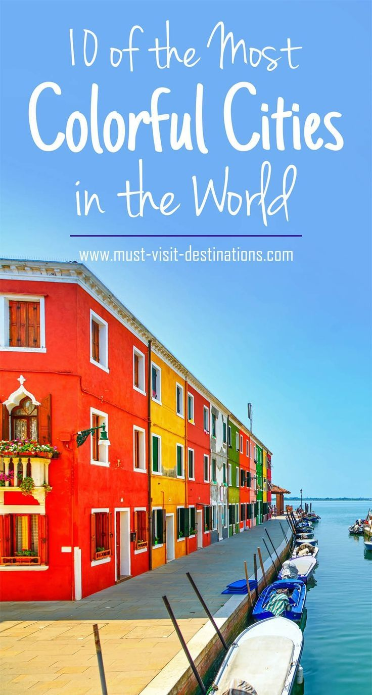 Of The Most Colorful Cities In The World A Classpintag Href - 10 great budget vacation destinations