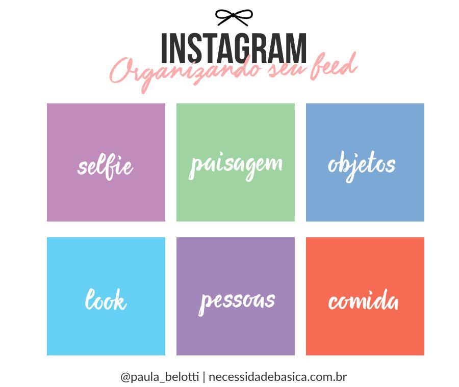 Organizando O Feed Do Instagram Instagram Feed Inspiration