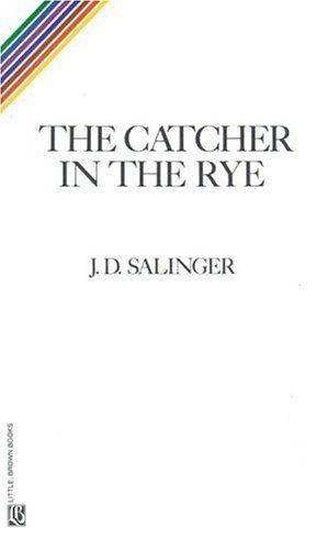 Catcher in the Rye.