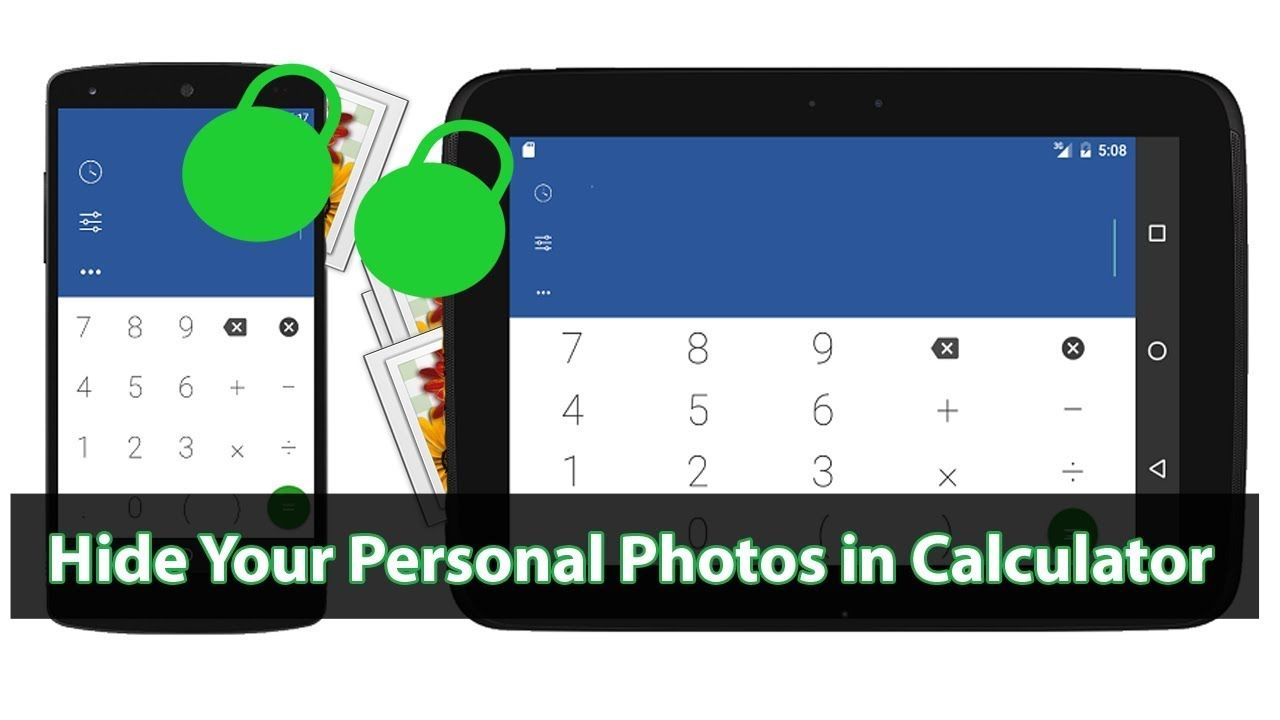 Hide Your Personal Photos and Video in Calculator App 2017