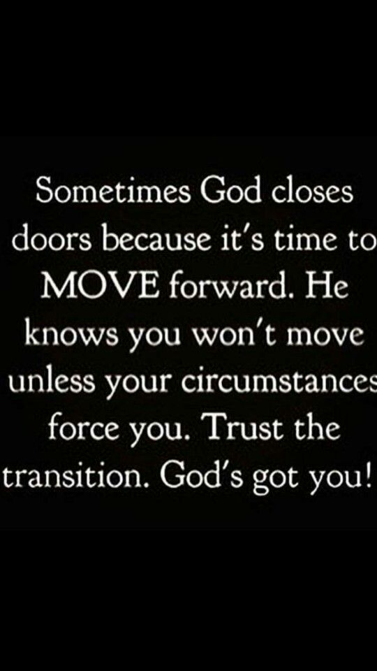 Trust in God throughout whatever situation    he knows what's best