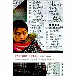 Factory Girls From Village To City In A Changing China Chang Leslie T 9780385520171 Amazon Com Books Factory Girl Ebook Book Dragon