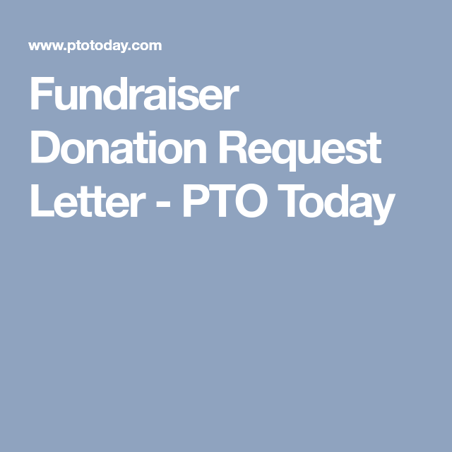 Fundraiser Donation Request Letter  Pto Today  Ivf
