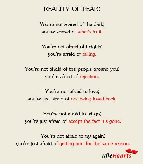 Reality Of Fear Scared Of The Dark Scared To Love Fear Quotes