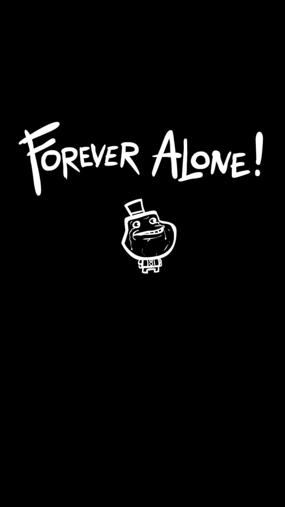 ForeverAloneAppleiPhone6Plus1.jpg (1080×1920