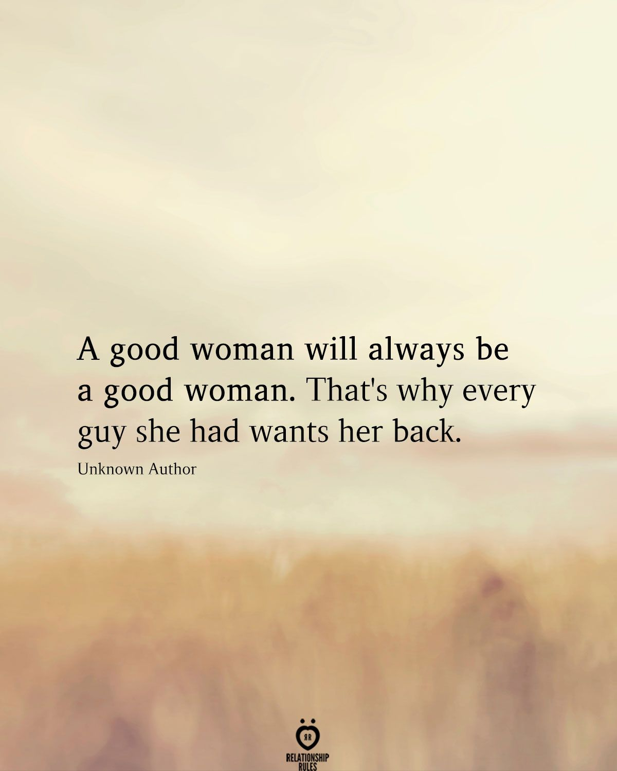 A Good Woman Will Always Be A Good Woman