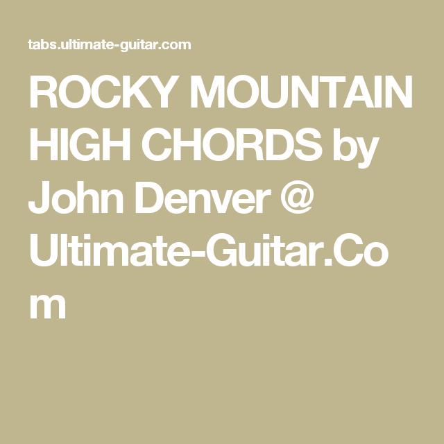 Rocky Mountain High Chords By John Denver Ultimate Guitar