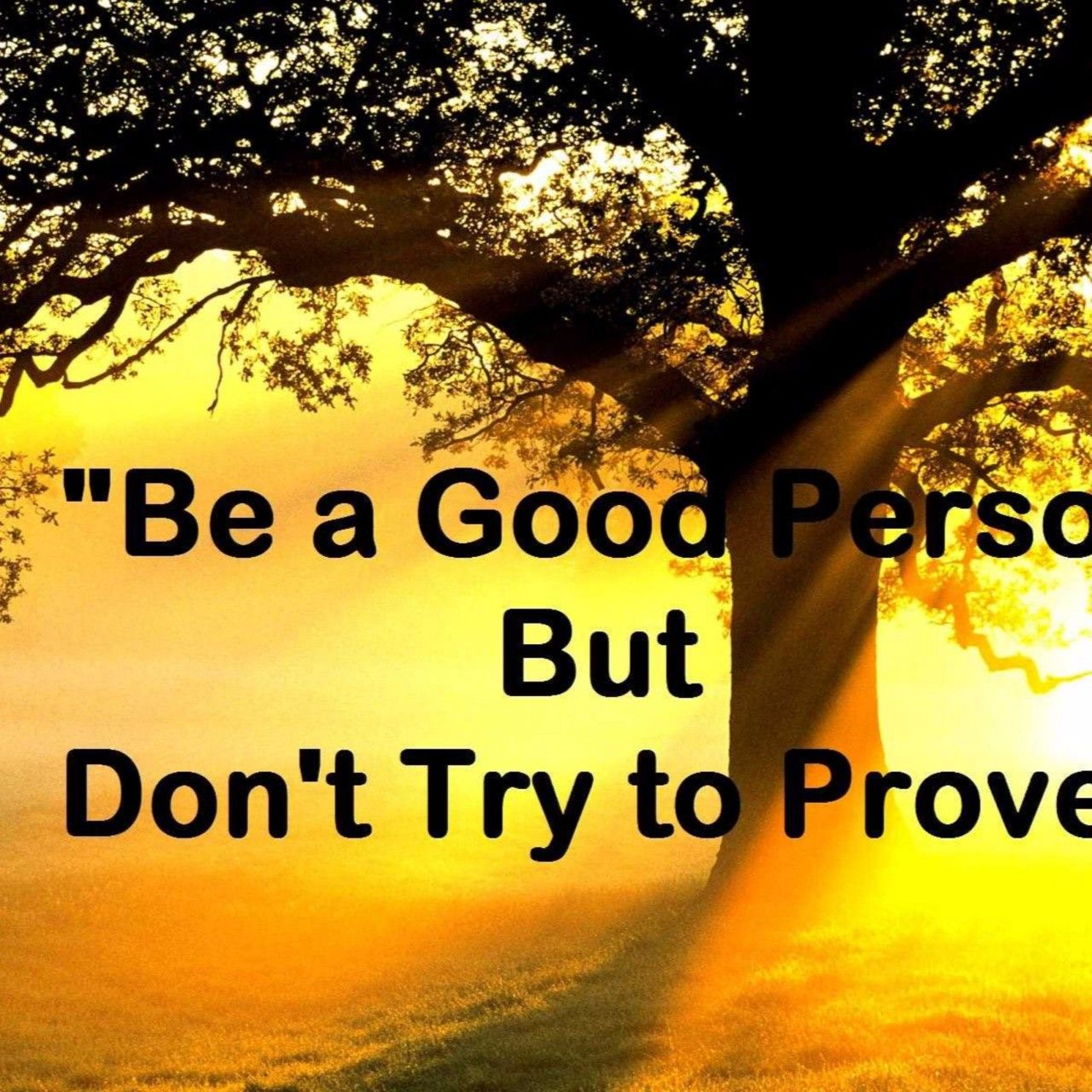 Good Person Motivational Quote 4K Wallpaper Free 4K