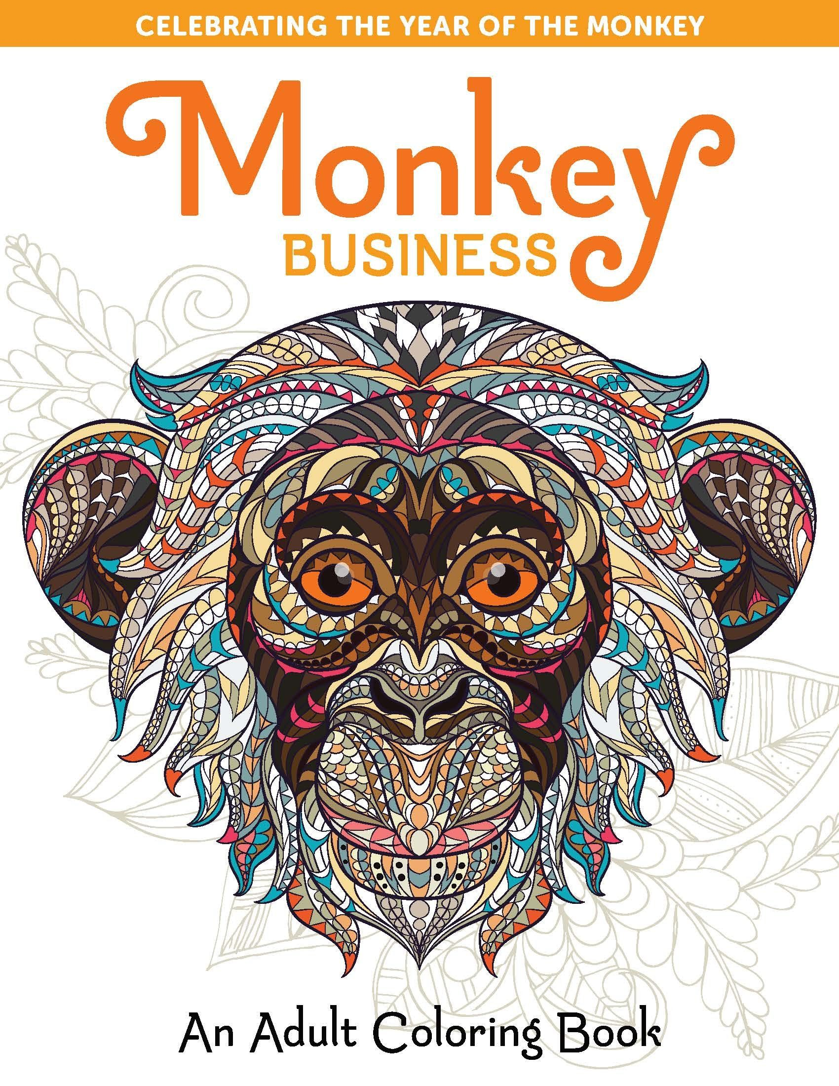 Monkey Business Coloring Book For Adults Celebrating The Year Of Available At