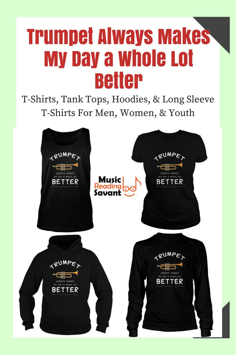 536cadc6ba Trumpet Always Makes My Day a Whole Lot Better T-Shirt from the Music  Reading Savant store! | Music T-Shirts Musicians | Music T-Shirts Funny |  Music Gifts ...